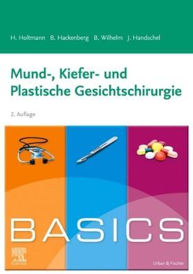 Holtmann / Hackenberg / Wilhelm | BASICS Mund-, Kiefer- und Plastische Gesichtschirurgie | Buch | sack.de