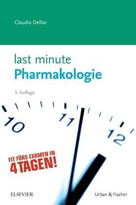 Dellas   Last Minute Pharmakologie   Buch   sack.de