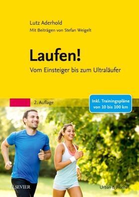 Aderhold / Weigelt | Laufen! | Buch | sack.de