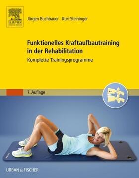 Buchbauer / Steininger   Funktionelles Kraftaufbautraining in der Rehabilitation   Buch   sack.de