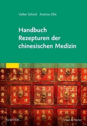 Scheid / Ellis | Rezepturen der chinesischen Medizin | Buch | sack.de