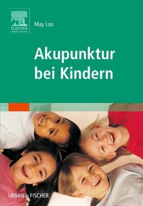 Loo | Akupunktur bei Kindern | Buch | sack.de