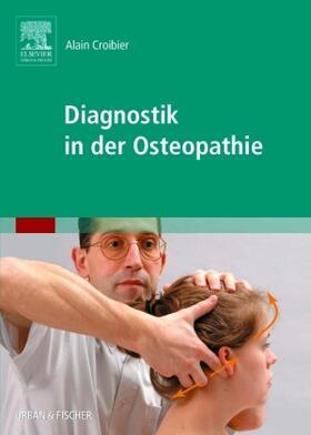 Croibier | Diagnostik in der Osteopathie | Buch | sack.de