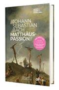 Marquard / Walter |  Johann Sebastian Bach - Matthäus-Passion, m. MP3-CD | Buch |  Sack Fachmedien