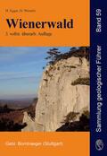 Egger, Hans / Wessely, Godfrid |  Wienerwald | Buch |  Sack Fachmedien