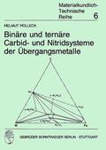 Holleck    Binäre und ternäre Carbid- und Nitridsysteme der Übergangsmetalle   Buch    Sack Fachmedien