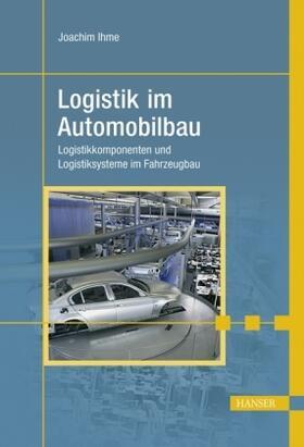 Ihme   Logistik im Automobilbau   Buch   sack.de