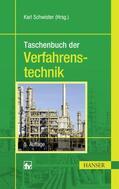 Schwister |  Taschenbuch der Verfahrenstechnik | Buch |  Sack Fachmedien
