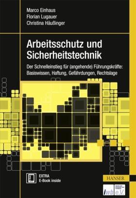 Einhaus / Lugauer / Häußinger | Arbeitsschutz und Sicherheitstechnik | Buch | sack.de