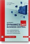 Gayer / Hauptmann / Ebert Microsoft Dynamics 365 Business Central | Sack Fachmedien