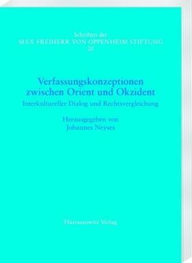 Neyses | Verfassungskonzeptionen zwischen Orient und Okzident. Interkultureller Dialog und Rechtsvergleichung | Buch | sack.de