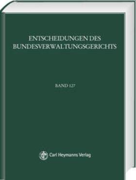 BVerwGE - Entscheidungen des Bundesverwaltungsgerichts | Buch | sack.de