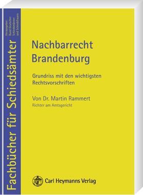 Rammert   Nachbarrecht Brandenburg   Buch   sack.de