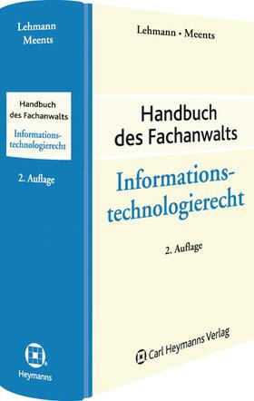 Lehmann / Meents / Lehmann | Informationstechnologierecht | Buch | sack.de