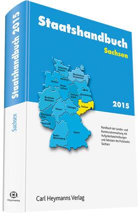 Staatshandbuch Sachsen 2015 | Buch | sack.de