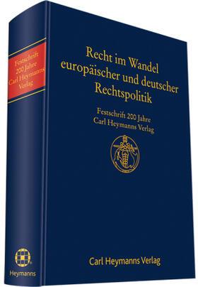 Bormann / Filges / Graf-Schlicker | Recht im Wandel deutscher und europäischer Rechtspolitik | Buch | sack.de