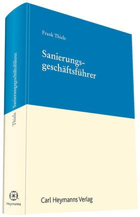 Thiele   Sanierungsgeschäftsführer   Buch   Sack Fachmedien