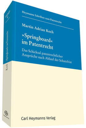"Koch / Koch | ""Springboard"" im Patentrecht | Buch | sack.de"