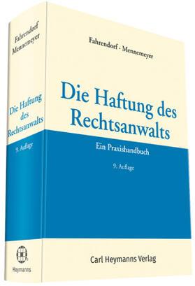 Fahrendorf / Mennemeyer / Fahrendorf | Die Haftung des Rechtsanwalts | Buch | Sack Fachmedien