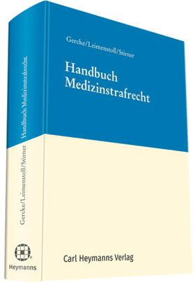 Gercke / Leimenstoll / Stirner | Handbuch Medizinstrafrecht | Buch | Sack Fachmedien