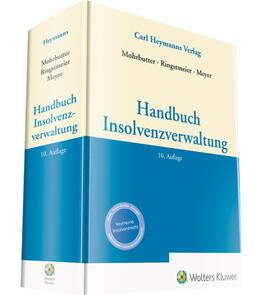 Mohrbutter / Ringstmeier | Handbuch Insolvenzverwaltung | Buch | Sack Fachmedien