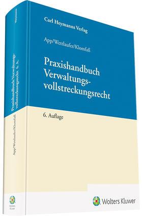 Wettlaufer / Klomfaß / App | Praxishandbuch Verwaltungsvollstreckungsrecht | Buch | sack.de