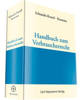 Schmidt-Kessel / Kramme | Handbuch zum Verbraucherrecht | Buch | Sack Fachmedien