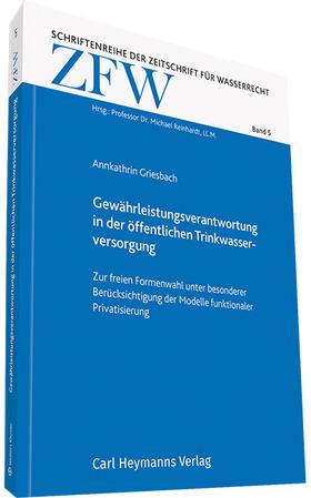 Griesbach | Gewährleistungsverantwortung in der öffentlichen Trinkwasserversorgung | Buch | sack.de