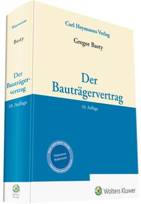 Basty | Der Bauträgervertrag | Buch | sack.de