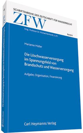 Müller   Die Löschwasserversorgung im Spannungsfeld von Brandschutz und Wasserversorgung   Buch   sack.de