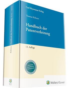 Kühnen | Handbuch der Patentverletzung | Buch | sack.de