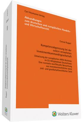 Ruppel | Kompetenzabgrenzung bei der extern verwalteten Investmentkommanditgesellschaft | Buch | sack.de