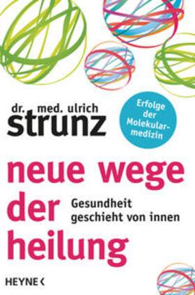 Strunz | Neue Wege der Heilung | Buch | sack.de