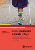 Piechotta-Henze / Dibelius    Menschenrechtsbasierte Pflege   eBook   Sack Fachmedien