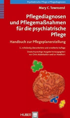 Townsend / Abderhalden / Needham | Pflegediagnosen und Pflegemaßnahmen für die psychiatrische Pflege | Buch | sack.de
