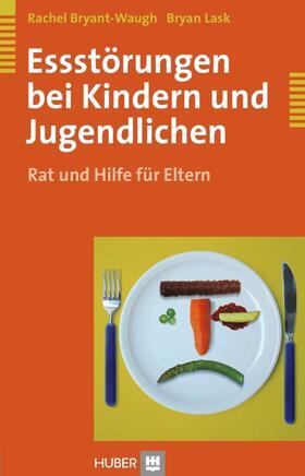 Bryant-Waugh / Lask | Essstörungen bei Kindern und Jugendlichen | Buch | sack.de