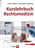 Madea / Mußhoff / Tag |  Kurzlehrbuch Rechtsmedizin | Buch |  Sack Fachmedien