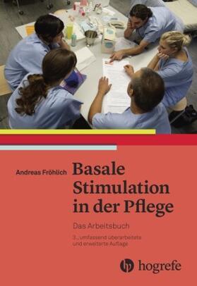 Fröhlich | Basale Stimulation in der Pflege | Buch | sack.de