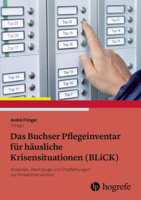 Fringer | Das Buchser Pflegeinventar für häusliche Krisensituationen (BLiCK) | Buch | Sack Fachmedien