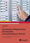 Fringer Das Buchser Pflegeinventar für häusliche Krisensituationen (BLiCK) | Sack Fachmedien