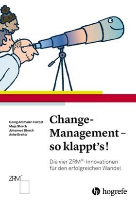 Adlmaier-Herbst / Storch / Storch | Change-Management - so klappt's! | Buch | sack.de