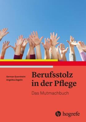 Quernheim / Zegelin | Berufsstolz in der Pflege | Buch | sack.de