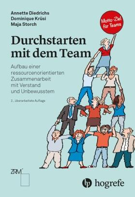 Diedrichs / Krüsi / Storch | Durchstarten mit dem Team | Buch | sack.de
