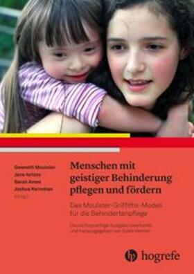 Werner / Moulster / Iorizzo | Menschen mit geistiger Behinderung pflegen und fördern | Buch | sack.de