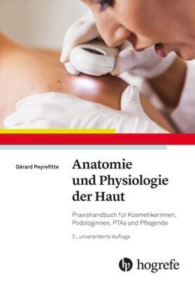 Peyrefitte   Anatomie und Physiologie der Haut   Buch   sack.de