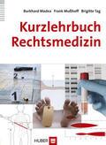 Madea / Mußhoff / Tag |  Kurzlehrbuch Rechtsmedizin | eBook | Sack Fachmedien