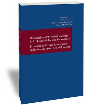 Kervégan / Mohnhaupt   Wirtschaft und Wirtschaftstheorien in Rechtsgeschichte und Philosophie. Enonomie et theories economiques en histoire du droit et en philosophie   Buch   sack.de