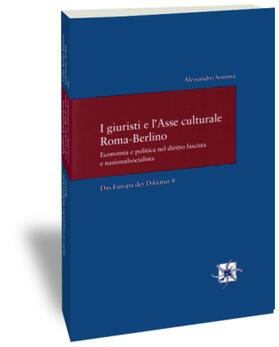 Somma | I giuristi e l'Asse culturale Roma-Berlino | Buch | Sack Fachmedien