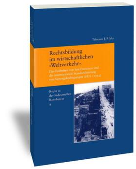 Röder / Vec   Rechtsbildung im wirtschaftlichen 'Weltverkehr'   Buch   sack.de