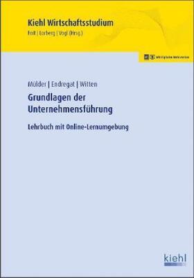 Mülder / Endregat / Witten | Grundlagen der Unternehmensführung | Buch | sack.de